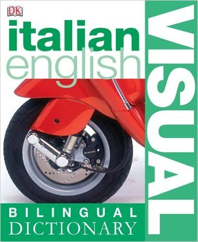 Italian English Visual Bilingual Dictionary
