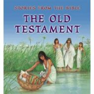 The Old Testament - Stories From The Bible