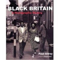 Black Britain - A Photographic History