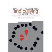 Racist Incidents and Bullying in Schools