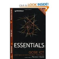 Essentials GCSE ICT Revision Guide