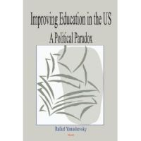 Improving Education in the US: A Political Paradox
