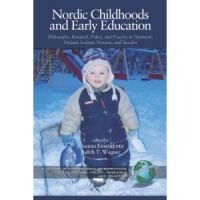 Nordic Childhoods and Early Education: Philosophy, Research, Policy and Practice in Denmark, Finland, Iceland, Norway, and Sweden