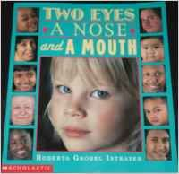Two Eyes a Nose and a Mouth