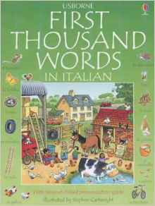 The Usborne First Thousand Words in Italian