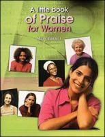 A Little Book Of Praise For Women