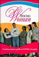 Young Woman - A Young Woman's Guide To Teenage Sexuality