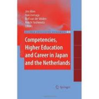 Competencies, Higher Education and Career in Japan and the Netherlands