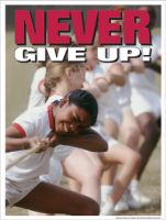 Never Give Up (Laminated)